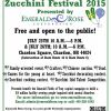 Emerald Rose: 6th Annual Zucchini Festival 2017